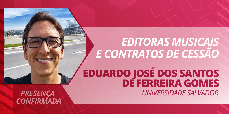 Eduardo José dos Santos de Ferreira Gomes